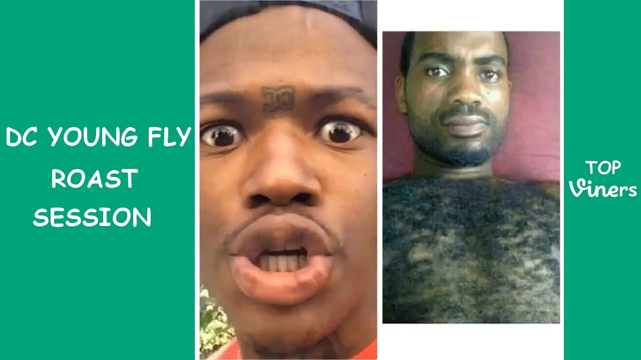DC Young Fly ROAST SESSION Compilation HILARIOUS