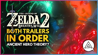 The Legend of Zelda Breath of the Wild 2 | Ancient Hero Theory Trailer Cut - Both Trailers In Order