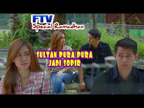 Download FTV Ramadhan Sultan Pura Pura Jadi Sopir || Terbaru Marcel Darwin & Luthya Sury