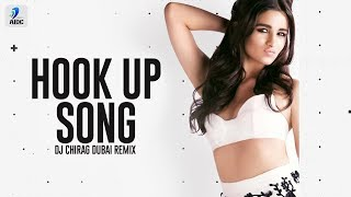 Hook Up Song (Remix) | DJ Chirag Dubai | Student Of The Year 2 | Tiger Shroff & Alia Bhatt