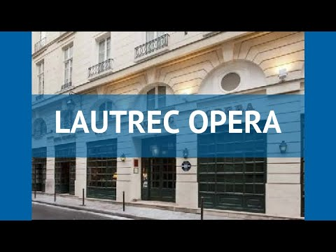 LAUTREC OPERA 3* Франция Париж обзор – отель ЛАУТРЕК ОПЕРА 3* Париж видео обзор