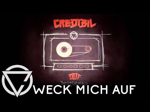 Credibil - WECK MICH AUF // Deutsches Demotape [Official Credibil]
