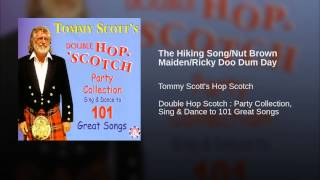 The Hiking Song/Nut Brown Maiden/Ricky Doo Dum Day