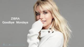 Zibra Goodbye Mondays.mp3