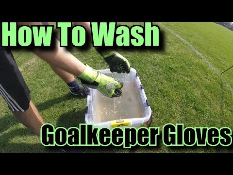 How To Wash Goalkeeper Gloves