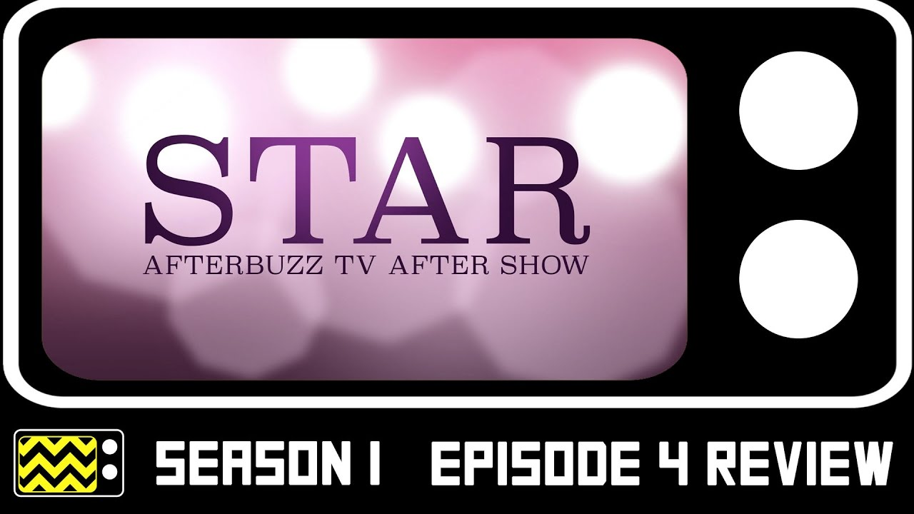 Download Star Season 1 Episode 4 Review & After Show   AfterBuzz TV