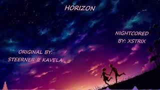 Steerner & Kavela - Horizon - Nightcore