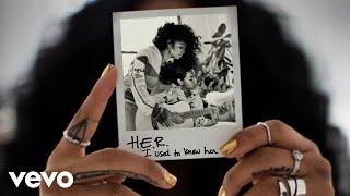 H.e.r.   Good To Me (audio)