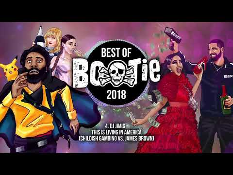 Best of Bootie 2018 -- 72-min mixtape of the best mashups of the year