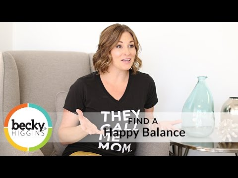 Find a Happy Balance!