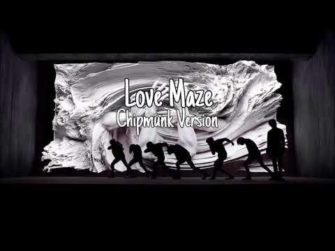 BTS - Love Maze [Chipmunk Version]