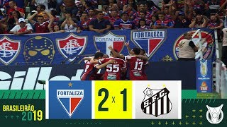 FORTALEZA 2 X 1 SANTOS - Melhores Momentos - Brasileirão 2019 (28/11)
