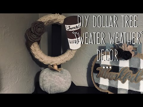 "DIY Dollar Tree  ""Sweater Weather""  Decor"