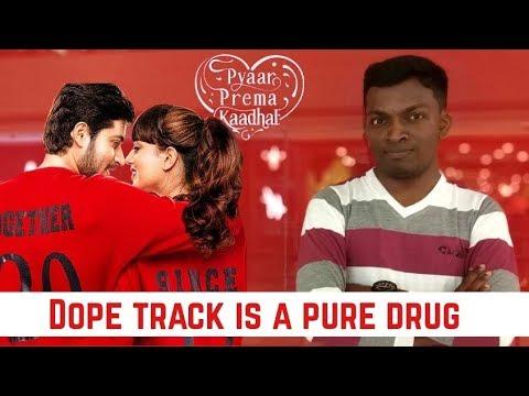 Dope Track is a Pure Drug | Pyaar Prema Kadhal | Yuvanshankar Raja