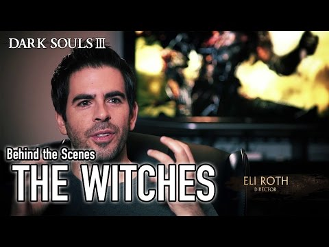 Dark Souls 3 - PS4/XB1/PC - The Witches (Behind the Scenes)