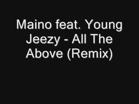 Maino feat Young Jeezy  All The Above Remix