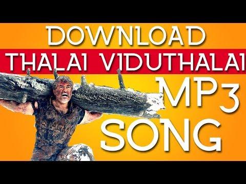 Vivegam (2017) Download Thalai Viduthalai 320kbs Mp3 Tamil Song