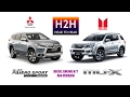 H2H #101 Mitsubishi All New PAJERO SPORT vs Isuzu MUX