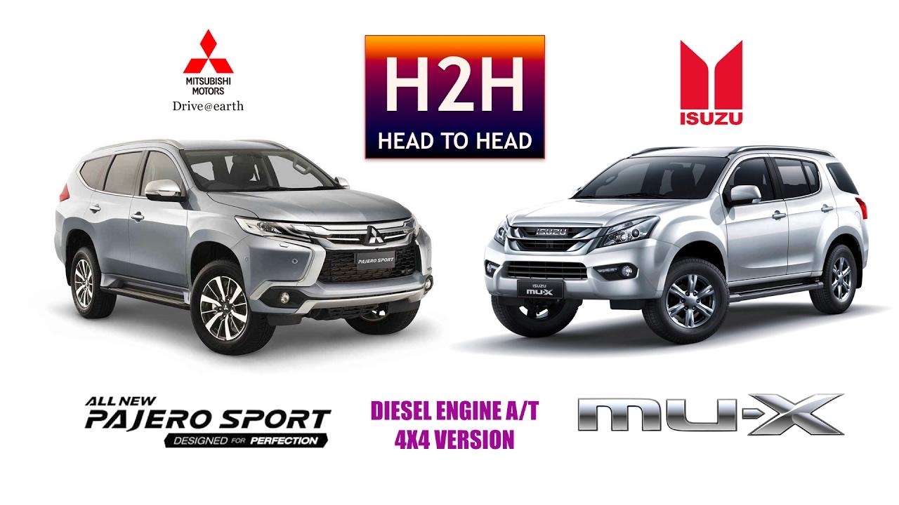 Mitsubishi All New Pajero Sport 2017 >> H2H #101 Mitsubishi All New PAJERO SPORT vs Isuzu MUX - YouTube