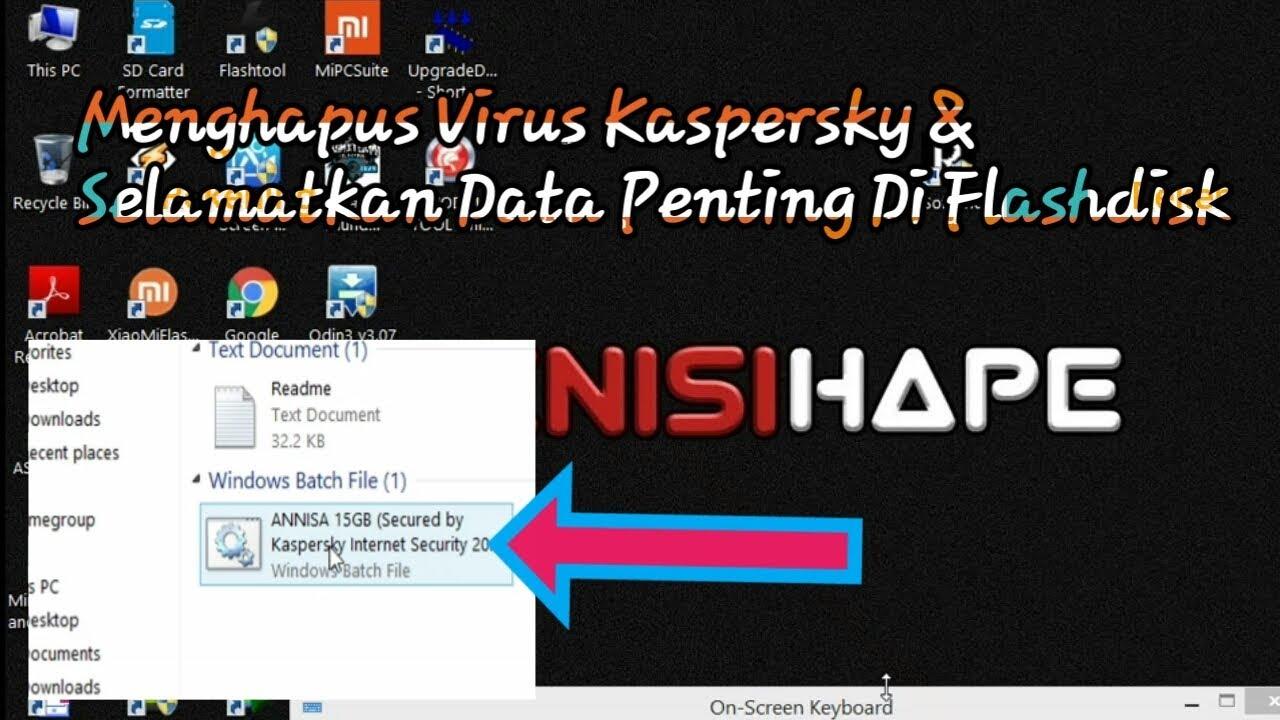 Menghapus Virus Kaspersky Dan Selamatkan Data Di Flashdisk Teknisihape Com