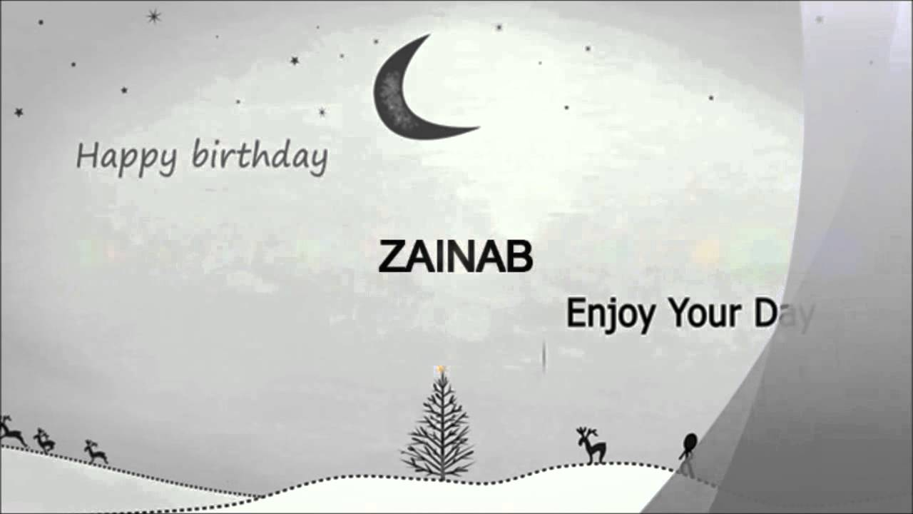 ZAINAB BIRTHDAY VIDEOS YouTube