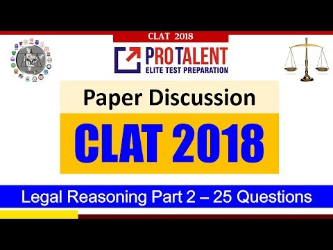 CLAT 2018 Actual Paper Discussion I Legal Reasoning Part-2 25 Questions