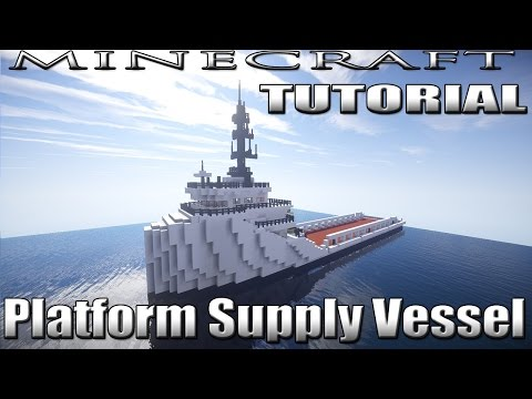 Minecraft Platform Supply Vessel Tutorial