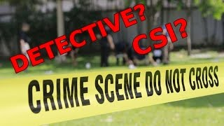 how-to-become-a-detective-or-csi