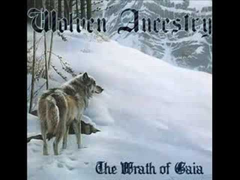 Wolven Ancestry - And Gaia's Wrath...