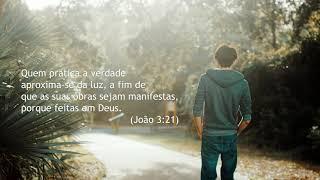 Versículo do Dia | João 3:21 | IPP TV