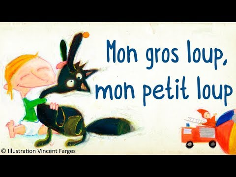 Henri Dès chante - Mon gros loup mon petit loup - Chanson pour enfants