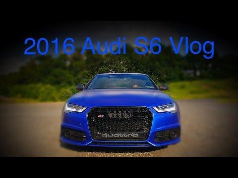 2016 Audi S6 Vlog: It