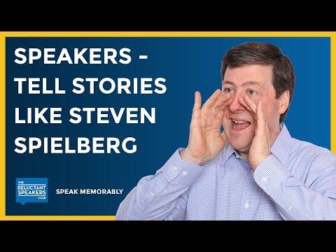 Steven Spielberg on Storytelling - 3 Easy Tips for Speakers