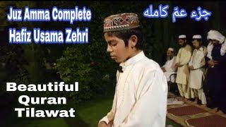 Juz Amma Complete, Hafiz Usama Zehri, Amazing Voice, Pk.Young Qari