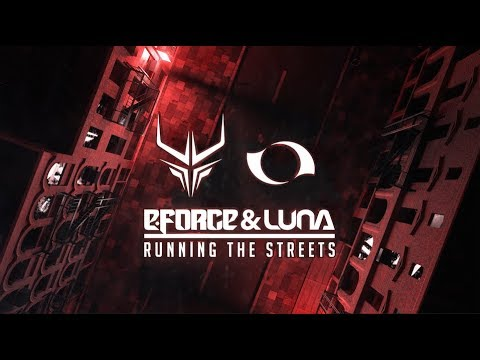 E-Force & Luna - Running The Streets