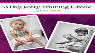 Potty Training 3 Days By Carol Cline [ Download Program ] Plus Review l 2015