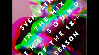 Sven Vaeth - The Sound Of The 18th Season (CD1)