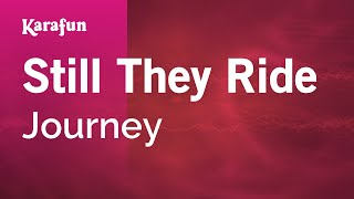 Gambar cover Karaoke Still They Ride - Journey *