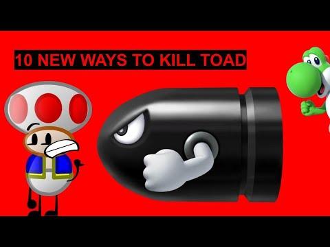 10 new ways to kill Toad