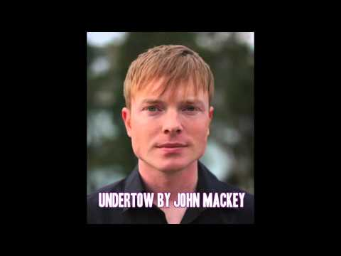 Undertow by John Mackey