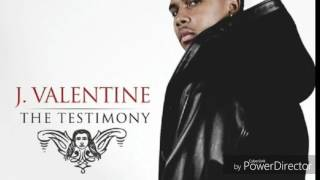 Watch J Valentine Get With This video