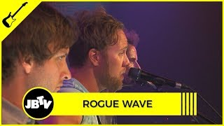 Rogue Wave - S(a)tan | Live @ JBTV