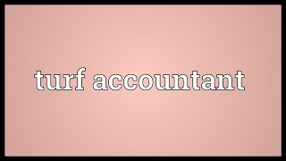Turf accountant Meaning