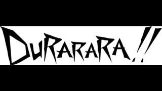 Durarara!! (2010) Promotional Trailer - Subtitled