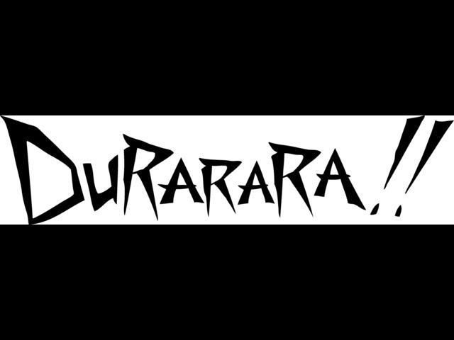 Durarara!! video streaming