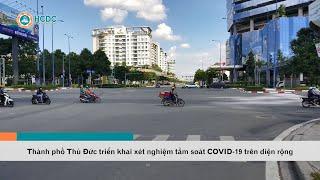 Thành phố Thủ Đức triển khai xét nghiệm tầm soát COVID-19 trên diện rộng