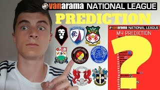 National league predictions 2018-19!