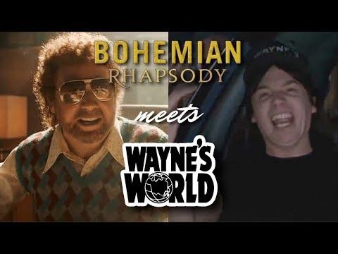 Bohemian Rhapsody Meets Waynes World