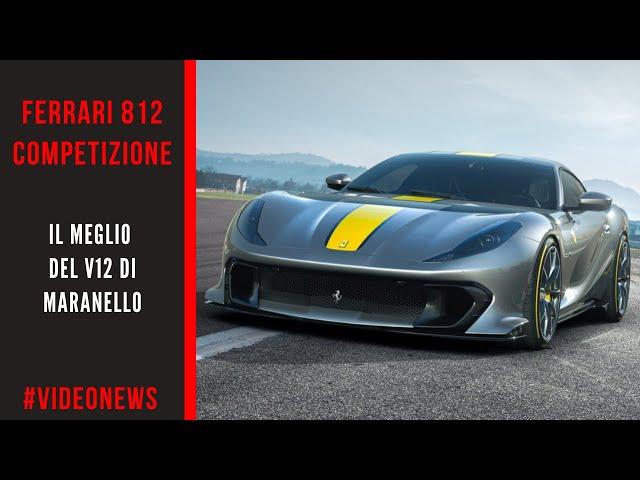 FERRARI 812 COMPETIZIONE | Il meglio del V12 di Maranello #VIDEONEWS
