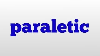 paraletic meaning and pronunciation